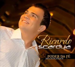 Ricardo Scardua - Poder Da Fé (2010)
