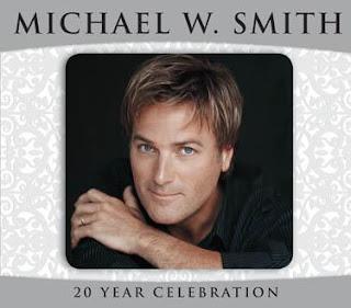 Michael W. Smith - A 20 Year Celebration 2003