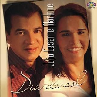 Julio César e Marlene - Dia De Sol (2007)