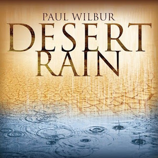 Paul Wilbur - Desert Rain