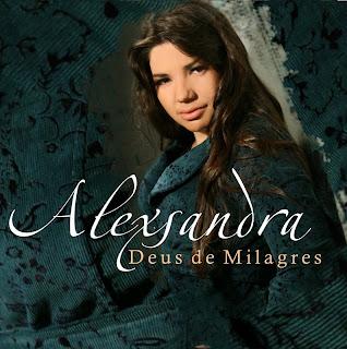 Alexandra CD: Alexsandra   Deus de Milagres (2009)