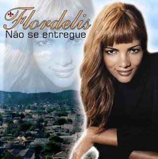 Flordelis - Não Se Entregue 2008
