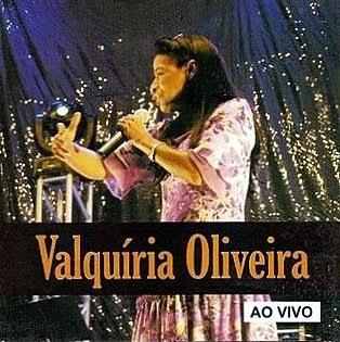 Valquíria Oliveira - As Melhores - Ao Vivo (2009)