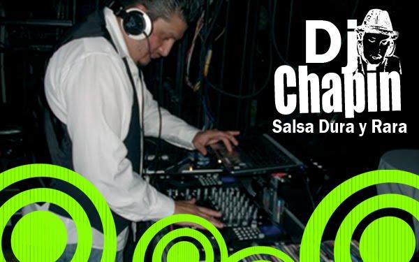 DJ Chapin Salsa Dura y Rara