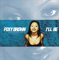 """""""I'll Be"""" Foxy Brown featuring Jay-Z"""