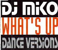"""What's Up"" DJ Miko"