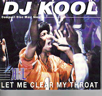 """Let Me Clear My Throat"" DJ Kool"