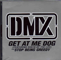 """Get At Me Dog"" DMX featuring The Lox"
