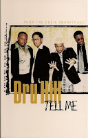 """Tell Me"" Dru Hill"