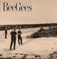 """""""Alone"""" Bee Gees"""