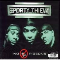 """No Pigeons"" Sporty Theivz"
