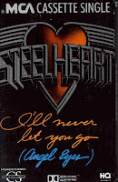 """I'll Never Let You Go (Angel Eyes)"" Steelheart"