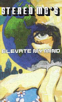 """Elevate My Mind"" Stereo MC's"