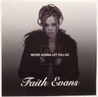 "90's Music ""Never Gonna Let You Go"" Faith Evans"