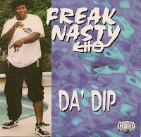 """Da Dip"" Freak Nasty"