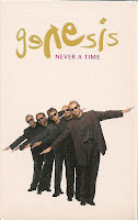 """90's Songs """"Never A Time"""" Genesis"""