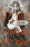 "90's Songs ""Damn I Wish I Was Your Lover"" Sophie B. Hawkins"