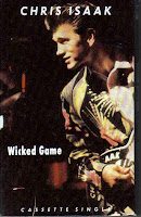 """Wicked Game"" Chris Isaak"