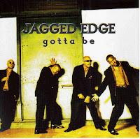 "90's Music ""Gotta Be"" Jagged Edge"