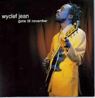 "90's Music ""Gone Till November"" Wyclef Jean"