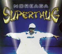 """""""Superthug"""" Noreaga"""