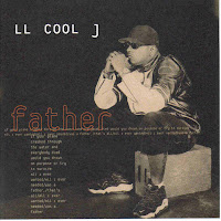 "90's Songs ""Father"" LL Cool J"
