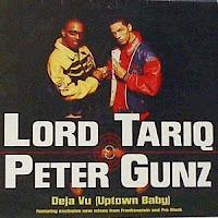"90's Songs ""Deja Vu (Uptown Baby)"" Lord Tariq & Peter Gunz"
