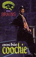 """""""Oochie Coochie"""" MC Brains"""