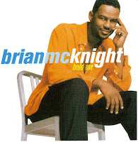 """Hold Me"" Brian McKnight"