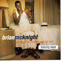 """You Should Be Mine (Don't Waste Your Time)"" Brian McKnight featuring Mase"