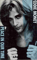 """Peace In Our Time"" Eddie Money"