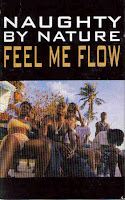 """Feel Me Flow"" Naughty By Nature"