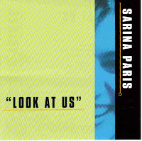 """Look At Us"" Sarina Paris"
