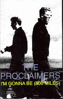 """I'm Gonna Be (500 Miles)"" Proclaimers"