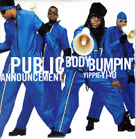 """Body Bumpin' Yippie-Yi-Yo"" Public Announcement"