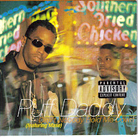 """Can't Nobody Hold Me Down"" Puff Daddy featuring Mase"