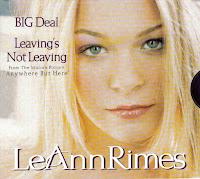 """""""Big Deal"""" LeAnn Rimes"""