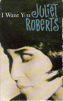 """""""I Want You"""" Juliet Roberts"""