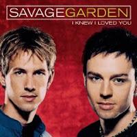 """I Knew I Loved You"" Savage Garden"