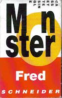 """Monster"" Fred Schneider"