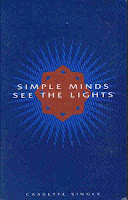 """See The Lights"" Simple Minds"