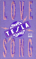"""Love Song"" Tesla"