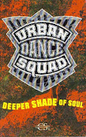 """Deeper Shade Of Soul"" Urban Dance Squad"