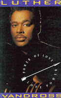 """Power Of Love/Love Power"" Luther Vandross"