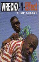 """Rump Shaker"" Wreckx-N-Effect"