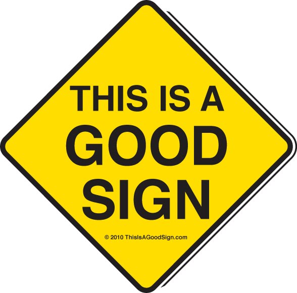 Good Signs Sign