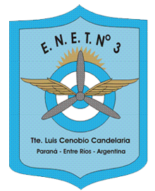 """E.E.T. Nº """"Tte. Luís Cenobio Candelaria"""" - Paraná"""