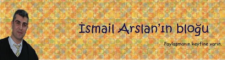 İsmail ARSLAN