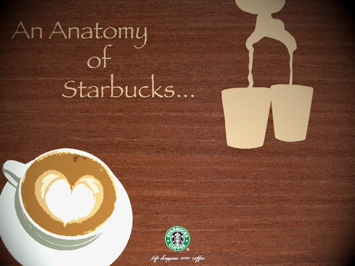 An Anatomy of Starbucks