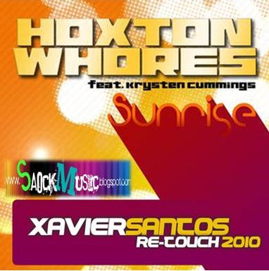 HOXTON WHORES - SUNRISE (XAVIER SANTOS RE-TOUCH 2010)